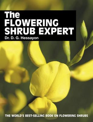 The Flowering Shrub Expert - Hessayon, D G
