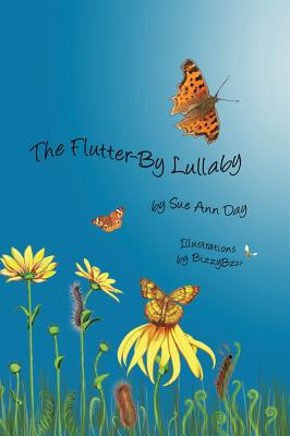 The Flutter-By Lullaby - Day, Sue Ann