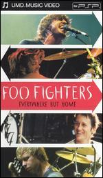 The Foo Fighters: Everywhere But Home [UMD]