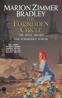 The Forbidden Circle - Bradley, Marion Zimmer