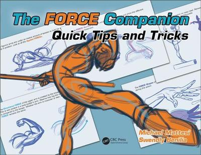 The FORCE Companion: Quick Tips and Tricks - Mattesi, Mike, and Benilia, Swendly