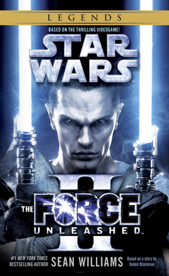 The Force Unleashed II: Star Wars Legends - Williams, Sean