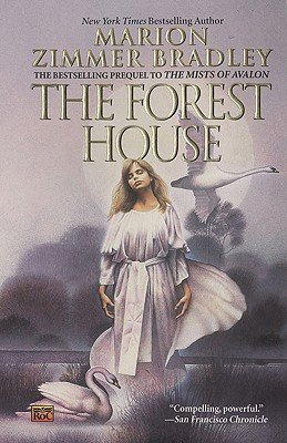 The Forest House - Bradley, Marion Zimmer