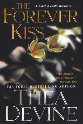 The Forever Kiss - Devine, Thea