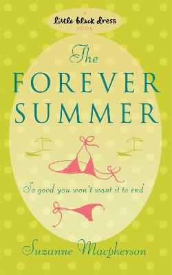 The Forever Summer - Macpherson, Suzanne