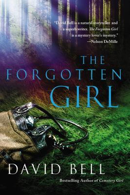 The Forgotten Girl: A Thriller - Bell, David, Professor, Ed.D.