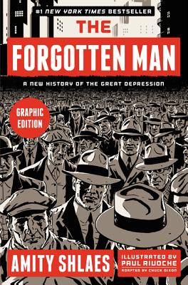 The Forgotten Man: A New History of the Great Depression - Shlaes, Amity