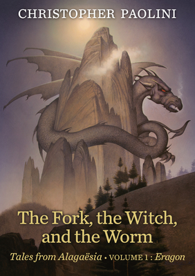 The Fork, the Witch, and the Worm: Tales from Alagaësia (Volume 1: Eragon) - Paolini, Christopher
