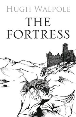 The Fortress - Walpole, Hugh
