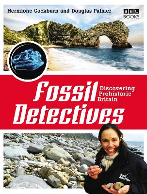The Fossil Detectives - Palmer, Douglas, Dr., Ph.D., and Cockburn, Hermione
