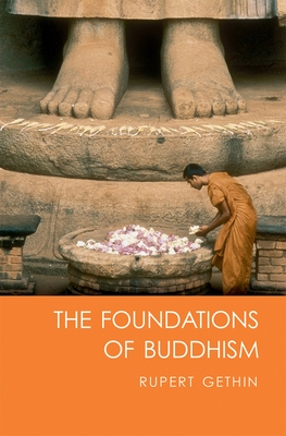 The Foundations of Buddhism - Gethin, Rupert