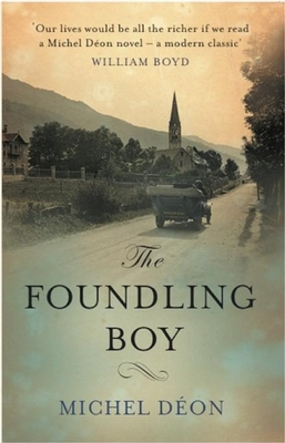 The Foundling Boy - Deon, Michel, and Evans, Julian (Translated by)