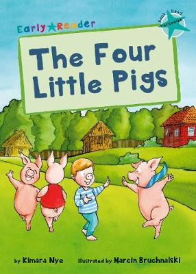 The Four Little Pigs (Early Reader) - Nye, Kimara