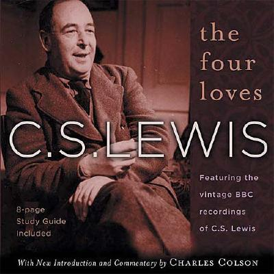The Four Loves - Lewis, C S, and Thomas Nelson Publishers