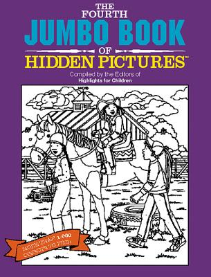 The Fourth Jumbo Book of Hidden Pictures - Highlights for Children (Compiled by)