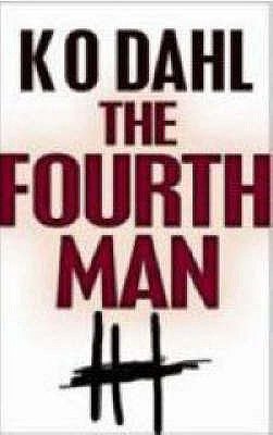 The Fourth Man - Dahl, Kjell Ola