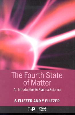 The Fourth State of Matter - Eliezer, Shalom