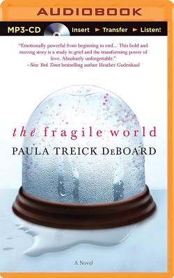 The Fragile World - Almasy, Jessica (Read by), and Damron, Will (Read by), and DeBoard, Paula Treick