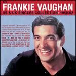 The Frankie Vaughan US & UK Singles Collection 1950-1962