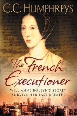 The French Executioner - Humphreys, C C