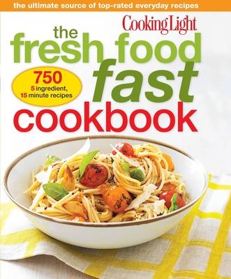 Cooking Light Fresh Food Fast Cookbook