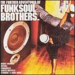 The Further Adventures of Funk Soul Brothers
