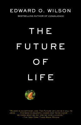 The Future of Life - Wilson, Edward O