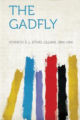The Gadfly - 1864-1960, Voynich E L
