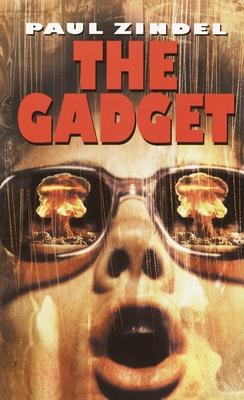 The Gadget - Zindel, Paul