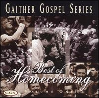 The Gaither Gospel Series: Best of Homecoming, Vol. 1 - Bill & Gloria Gaither