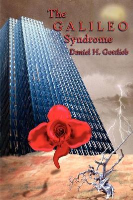 The Galileo Syndrome - Gottlieb, Daniel H, Ph.D.