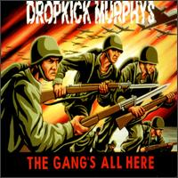 The Gang's All Here - Dropkick Murphys