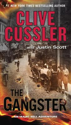The Gangster - Cussler, Clive, and Scott, Justin