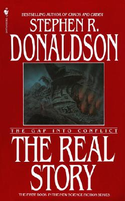 The Gap into Conflict: The Real Story - Donaldson, Stephen R
