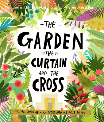The Garden, the Curtain and the Cross - Laferton, Carl