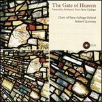 The  Gate of Heaven: Favourite Anthems from New College