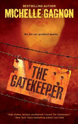 The Gatekeeper - Gagnon, Michelle