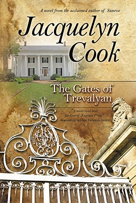 The Gates of Trevalyan - Cook, Jacquelyn