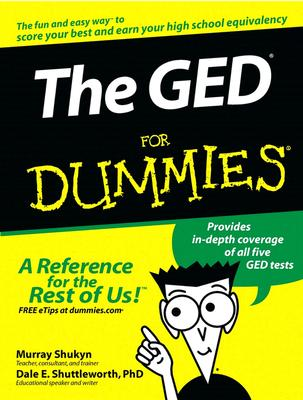 The GED for Dummies - Shukyn, Murray, and Shuttleworth, Dale E, PhD