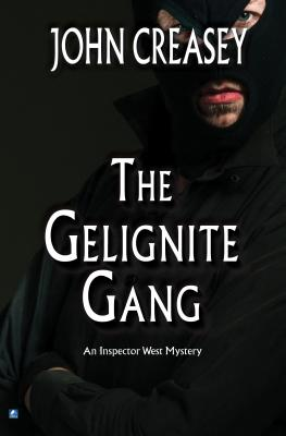 The Gelignite Gang - Creasey, John