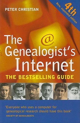 The Genealogist's Internet - Christian, Peter