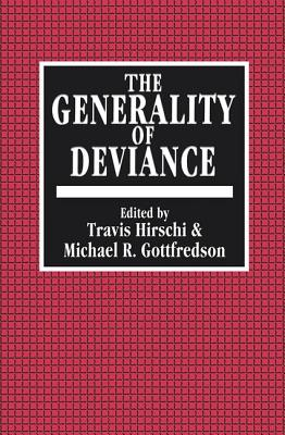 The Generality of Deviance - Hirschi, Travis (Editor)