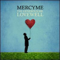 The Generous Mr. Lovewell - MercyMe