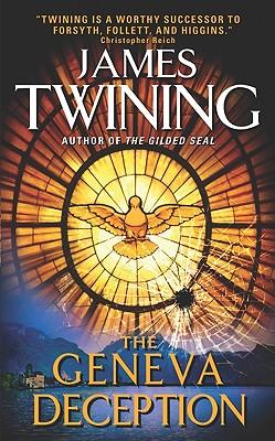 The Geneva Deception - Twining, James