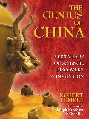 The Genius of China: 3,000 Years of Science, Discovery, & Invention - Temple, Robert