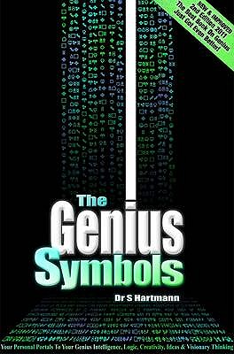 The Genius Symbols: Your Portal to Creativity, Imagination and Innovation - Hartmann, Silvia