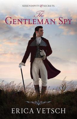 The Gentleman Spy - Vetsch, Erica