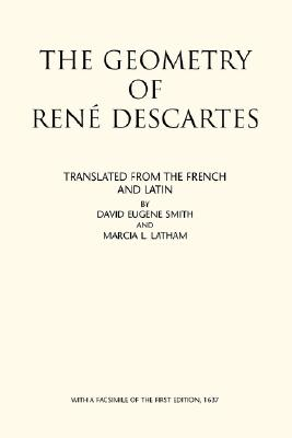 The Geometry of Rene Descartes - Smith, David Eugene (Translated by)