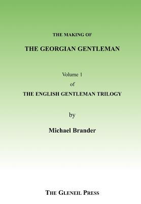 The Georgian Gentleman - Brander, Michael