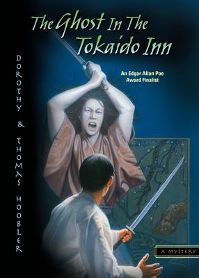 The Ghost in the Tokaido Inn - Hoobler, Dorothy